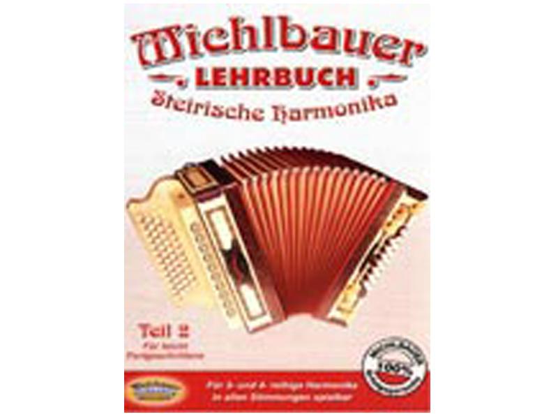 Echo Musikverlag, Michlbauer - Lehrbuch Steirische Harmonika Teil 2, F'r leicht Fortgeschrittene