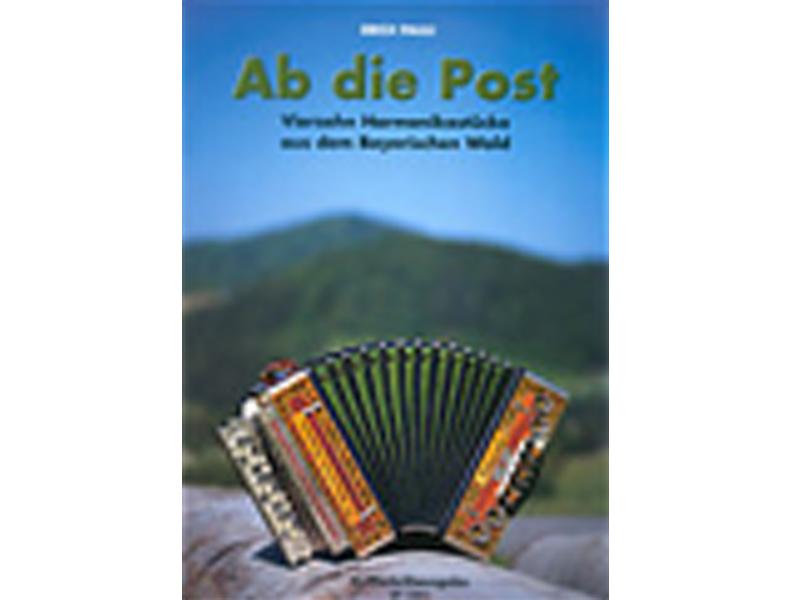 Harmonika-Pauli, Ab die Post - Spielheft, Bearbeitung: Erich Pauli