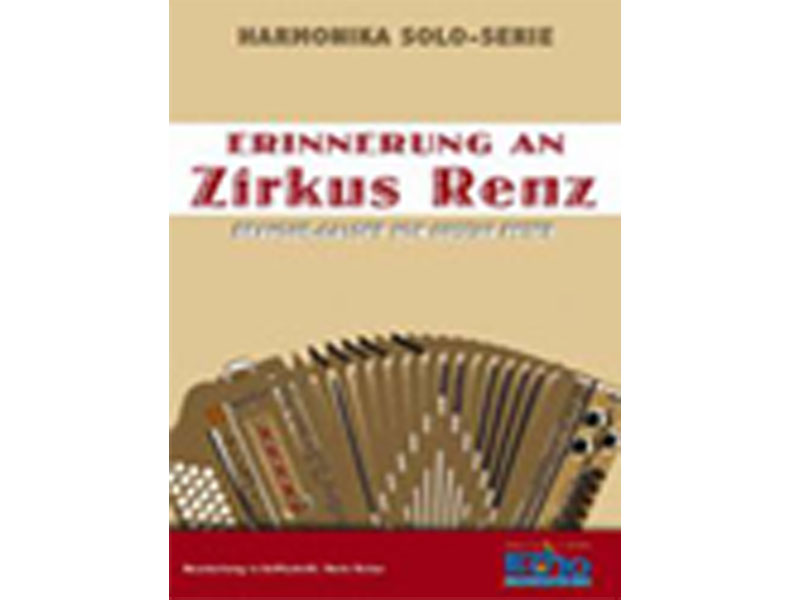 echo musikverlag harmonika solo serie zirkus renz. Black Bedroom Furniture Sets. Home Design Ideas