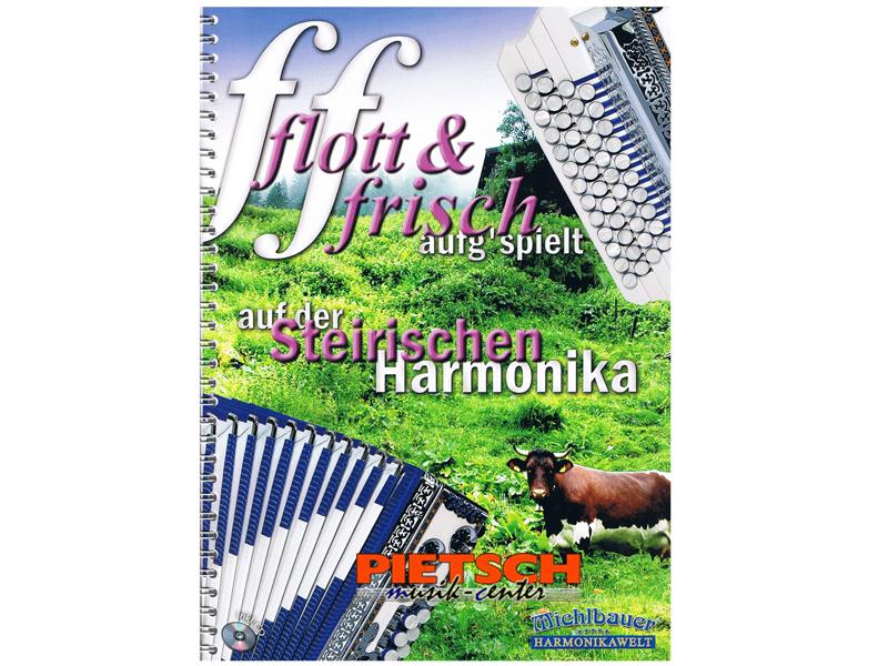 Michlbauer Harmonikawelt, Flott & Frisch aufg`spielt, auf der Steirischen Harmonika